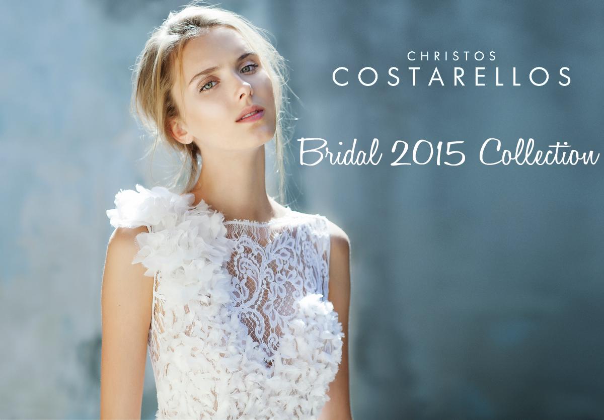 Christos Costarellos bridal collection 2015 - Chic & Stylish Weddings