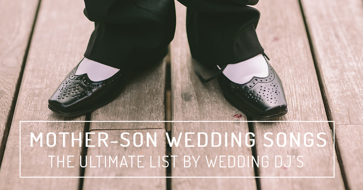 Mother-son wedding songs | The Ultimate List by Wedding Music ...